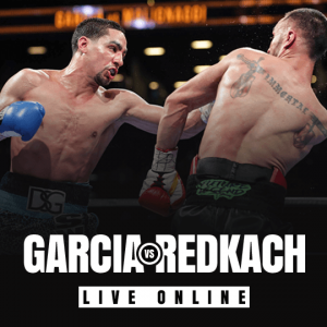 Garcia vs Redkach Live Online