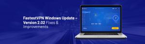 FastestVPN Windows Update Version 2.02