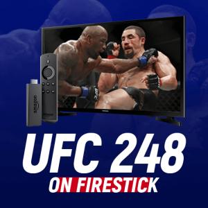 Watch UFC 248 on Firestick