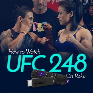 Watch UFC 248 on Roku