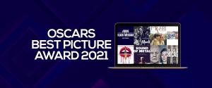 Oscars Best PiActure Award 2021