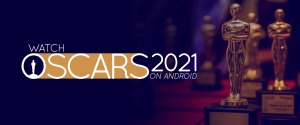 Watch Oscars 2021 on Android