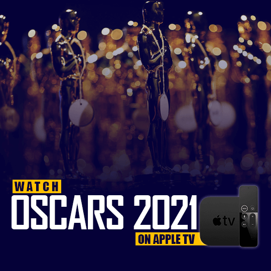 Watch Oscars 2021 on Apple TV