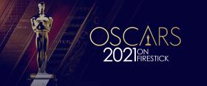 Watch Oscars 2021 on Firestick