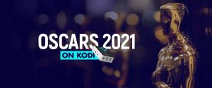 Watch Oscars 2021 on Kodi