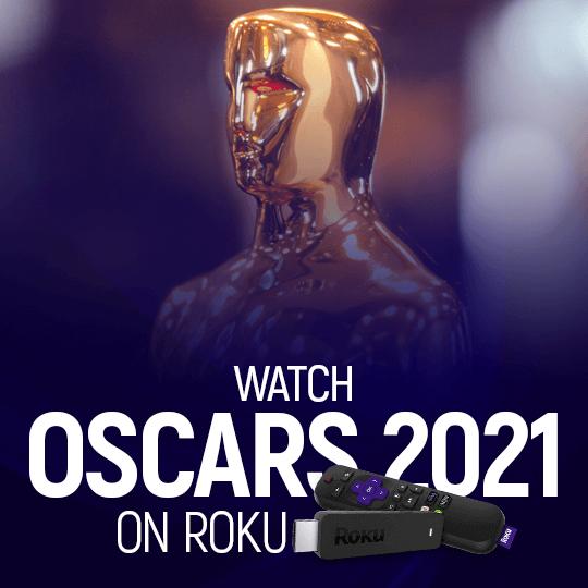 Watch Oscars 2021 on Roku