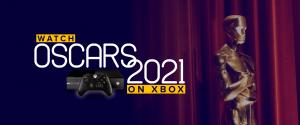 Watch Oscars 2021 on Xbox