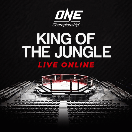 one championship live online - KING OF THE JUNGLE
