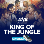 One Championship on Kodi - KING OF THE JUNGLE