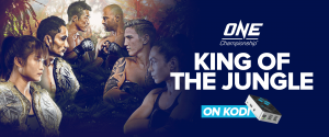One Championship on Kodi - KING OF THE JUNGLE