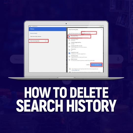 How To Delete Search History