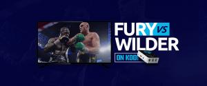 Tyson Fury vs Deontay wilder on Kodi