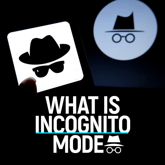 What is incognito mode
