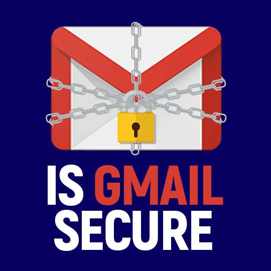 Is Gmail Secure
