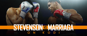 Watch Stevenson vs Marriaga on Kodi