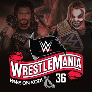 WWE on Kodi - WrestleMania 36