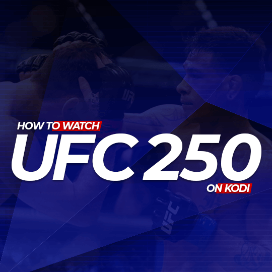 Watch UFC 250 on Kodi