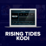 Rising Tides Kodi