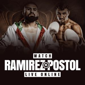 Watch Ramirez vs Postol Live Online