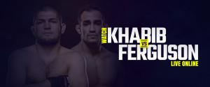Watch Khabib vs Ferguson live online