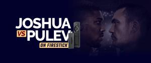 Watch Joshu vs Pulev on Firestick
