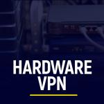 Hardware VPN