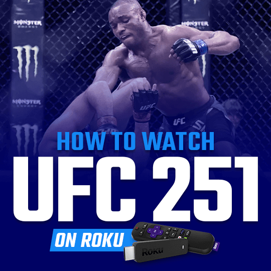Watch UFC 251 on Roku