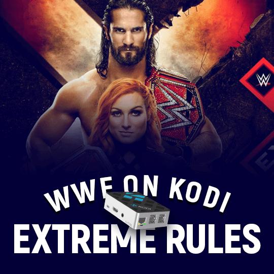 WWE on Kodi - Extreme Rules