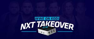 WWE on Kodi - NXT TakeOver
