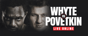 Watch Whyte vs Povetkin live online