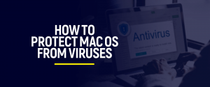 Protect Mac OS from Viruses
