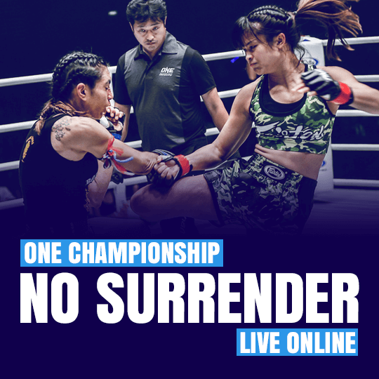 One Championship NO SURRENDER live online