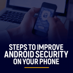 Improve Android security on your phone