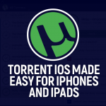 Torrent iOS Made Easy For iPhones And iPads