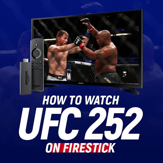 UFC 252 on Firestick
