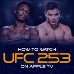 Watch UFC 253 on Apple TV