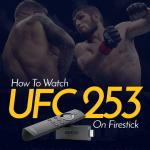 Watch UFC 253 on Firestick