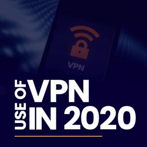 Use of VPN in 2020