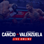 Watch Andrew Cancio vs Cesar Alan Live Online