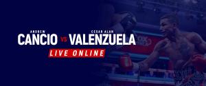 Watch Andrew Cancio vs Cesar Alan Live Online