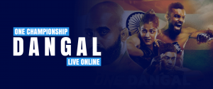 Watch One Championship Live Online - Dangal