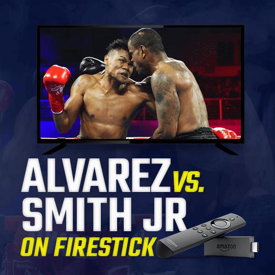 Watch Alvarez vs Smith Jr on firestick