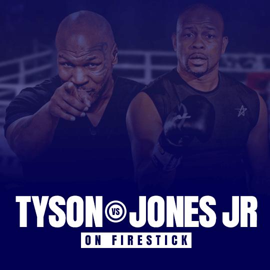 Watch Tyson vs Jones Jr on Firestick
