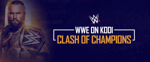 WWE Clash of Champions on Kodi