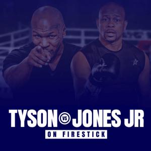 Watch Mike Tyson vs Roy Jones Jr. on Firestick