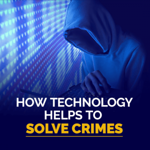 How Technology Helps To Solve Crimes