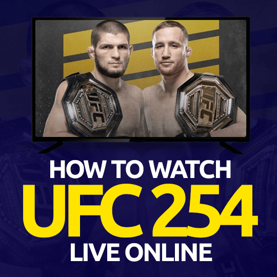 Watch UFC 254 Live Online