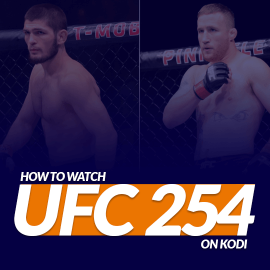 Watch UFC 254 on Kodi