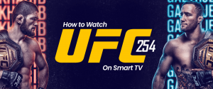 Watch UFC 254 on Smart tv
