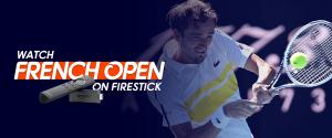 Watch French Open on Firestick